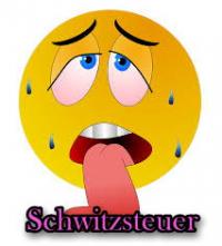 Schwitzsteuer!